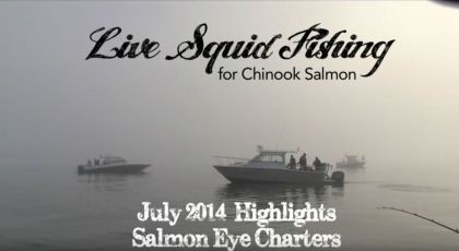 Live Squid fishing for Chinook salmon Ucluelet BC July 2014